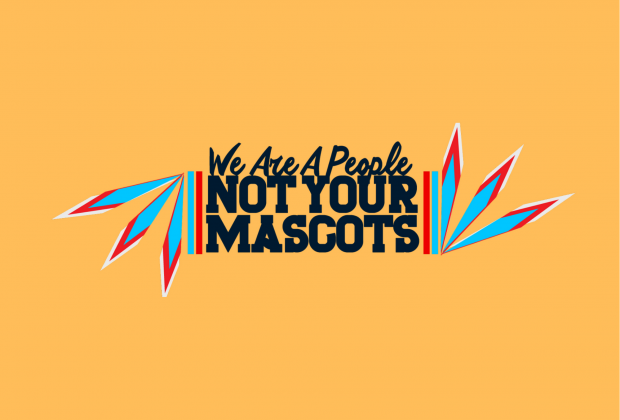 """Logo reading """"We are a people, not your mascots."""""""