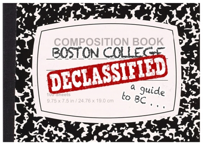 """A composition notebook reading """"Boston College Declassified, a guide to BC"""""""